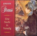 Strauss: Eine Nacht in Venedig (Highlights)