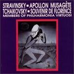 Stravinsky: Apollon Musagète; Tchaikovsky: Souvenir de Florence