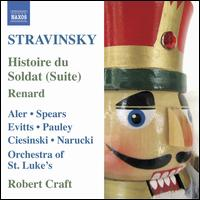Stravinsky: Histoire du Soldat (Suite); Renard - Alan R. Kay (clarinet); Charles Neidich (clarinet); Chris Dean (cimbalom); Christopher Gekker (trumpet);...
