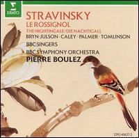 Stravinsky: Le Rossignol - Bela Dekany (violin); Brindley Sherratt (bass); Elizabeth Laurence (mezzo-soprano); Felicity Palmer (soprano); Gareth Roberts (tenor); Ian Caley (tenor); Ian Kennedy (tenor); John Tomlinson (bass); Michael George (bass); Neil Howlett (baritone)