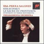 Stravinsky: Le Sacre du Printemps; Symphony in Three Movements