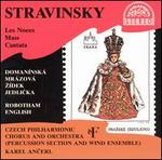 Stravinsky: Les Noces; Mass; Cantata