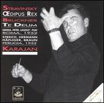 Stravinsky: Oedipus Rex; Bruckner: Te Deum