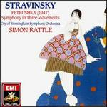 Stravinsky: Petrushka; Symphony in Three Movements