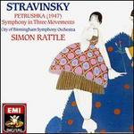 Stravinsky: Petrushka; Symphony in Three Movements