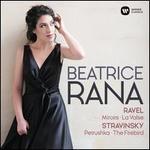 Stravinsky: Petrushka; The Firebird; Ravel: Miroirs; La Valse