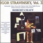 Stravinsky: Pulcinella; Three Pieces for Clarinet Solo; Pour Pablo Picasso; Etc.