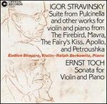 Stravinsky: Suite from Pulcinella and Other Works for Violin and Piano; Ernst Toch: Sonata for Violin and Piano