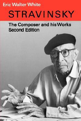 Stravinsky - White, Eric Walter