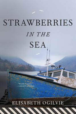 Strawberries in the Sea - Ogilvie, Elisabeth