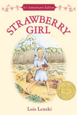 Strawberry Girl - Lenski, Lois