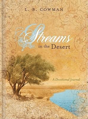 Streams in the Desert: A Devotional Journal - Cowman, L B