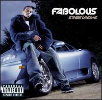Street Dreams - Fabolous