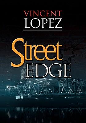 Street Edge - Lopez, Vincent