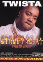 Street Heat: Twista Live!!