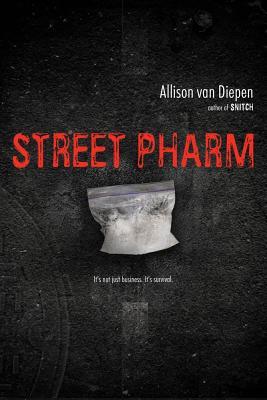 Street Pharm - Van Diepen, Allison