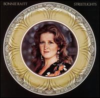 Streetlights - Bonnie Raitt