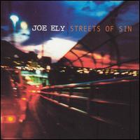 Streets of Sin - Joe Ely