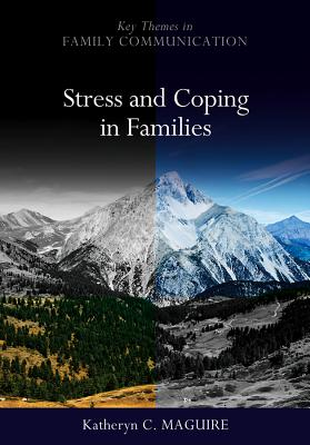 Stress and Coping in Families - Maguire, Katheryn