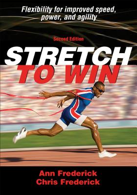 Stretch to Win - Frederick, Ann Marie, and Frederick, Christopher