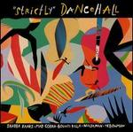 Strictly Dancehall [Epic]