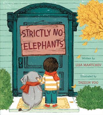 Strictly No Elephants - Mantchev, Lisa