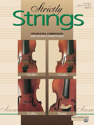 Strictly Strings, Bk 3: Conductor's Score, Comb Bound Book - Dillon, Jacquelyn, and Kjelland, James