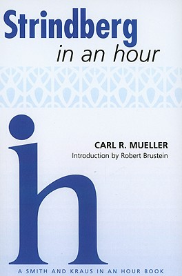 Strindberg in an Hour - Mueller, Carl R