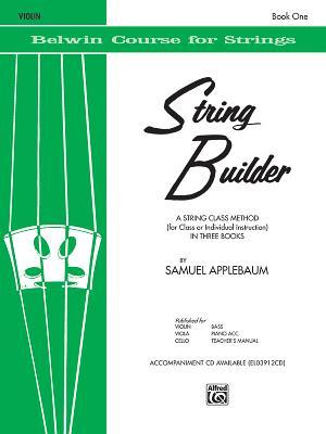 String Builder, Bk 1: A String Class Method (for Class or Individual Instruction) - Violin - Applebaum, Samuel