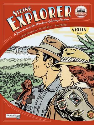 String Explorer, Bk 2: Violin, Book & Interactive CD - Dabczynski, Andrew H, and Meyer, Richard, and Phillips, Bob