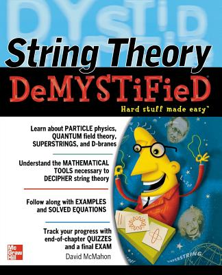 String Theory Demystified - McMahon, David