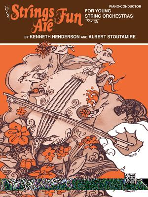 Strings Are Fun, Level 1: Piano/Conductor - Henderson, Kenneth