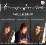 Strings Attached: Sarod and Cello - Live at Royal Festival Hall - Amaan Ali Bangash / Ayaan Ali Bangash / Matthew Barley
