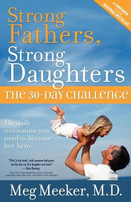 Strong Fathers, Strong Daughters - Meeker M D, Meg