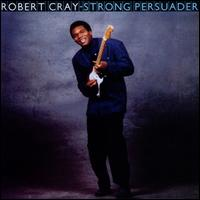 Strong Persuader - Robert Cray