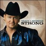 Strong - Tracy Lawrence