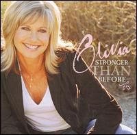 Stronger Than Before - Olivia Newton-John