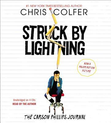 Struck by Lightning: The Carson Phillips Journal - Colfer, Chris