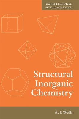 Structural Inorganic Chemistry - Wells, Alexander Frank