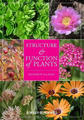 Structure and Function of Plants - MacAdam, Jennifer W
