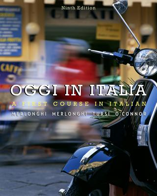 Student Activities Manual for Merlonghi/Merlonghi/Tursi/O'Connor's Oggi in Italia - Merlonghi, Franca, and Merlonghi, Ferdinando, and Tursi, Joseph