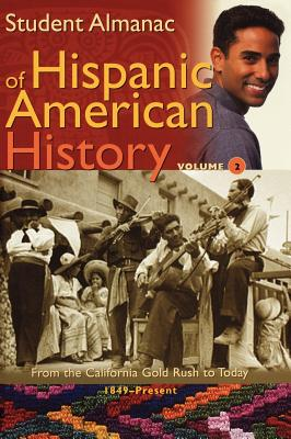 Student Almanac of Hispanic American History - Media Projects Incorporated