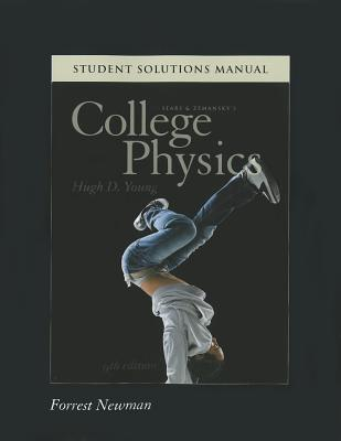 Student Solutions Manual for College Physics book by Hugh D Young