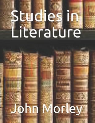 Studies in Literature - Morley, John