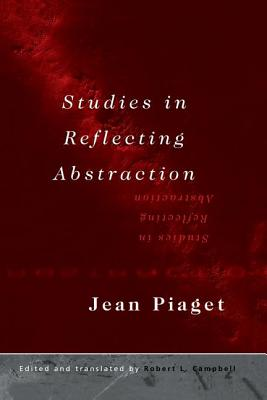 Studies in Reflecting Abstraction -
