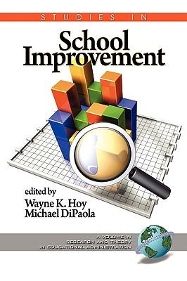 Studies in School Improvement (PB) - Hoy, Wayne K (Editor), and Dipaola, Michael (Editor)