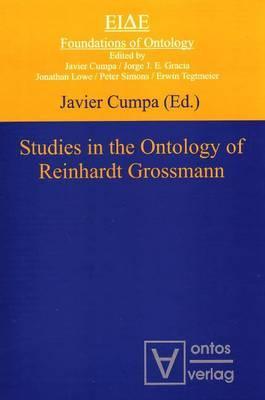 Studies in the Ontology of Reinhardt Grossmann - Cumpa, Javier (Editor)