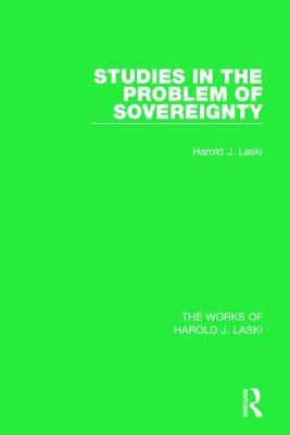 Studies in the Problem of Sovereignty - Laski, Harold J.