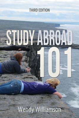 Study Abroad 101 - Williamson, Wendy