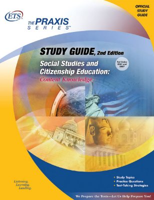 Study Guide Social Studies and Citizenship Education: Content Knowledge - Educational Testing Service